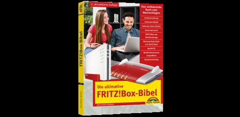 Die ultimative FRITZ!Box-Bibel - 3. aktualisierte Auflage